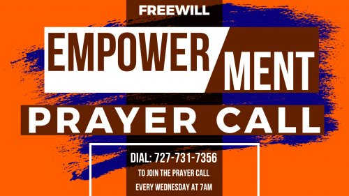 Prayer Call 727-731-7356 Wed 7AM